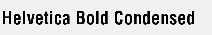 Helvetica Bold Condensed